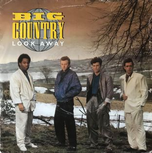 "Big Country - Look Away  (7"") (VG/G)"